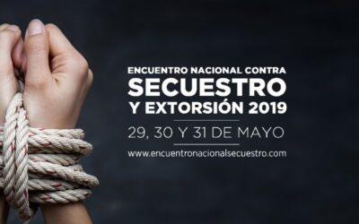 Encuentro Nacional contra Secuestro y Extorsión (ENSE) 2019